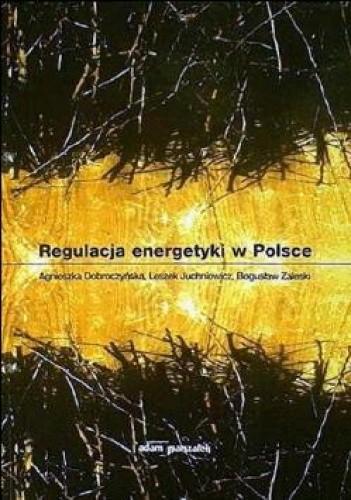 Okładka książki Regulacja energetyki w Polsce
