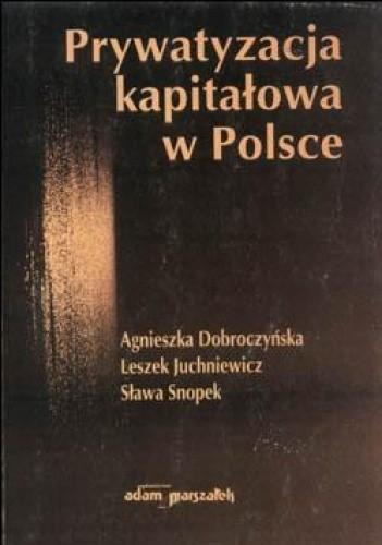 Okładka książki Prywatyzacja kapitałowa w Polsce
