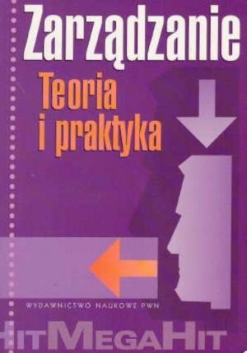 Okładka książki Zarządzanie Teoria i praktyka