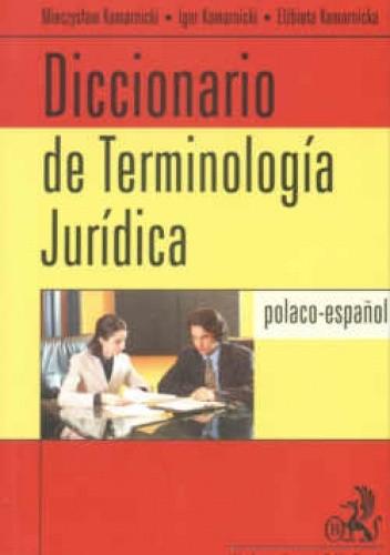 Okładka książki Słownik terminologii prawniczej polsko-hiszpański