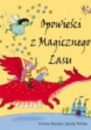 Okładka książki Opowieści z Magicznego Lasu