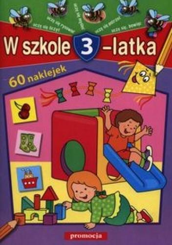Okładka książki W szkole 3-latka