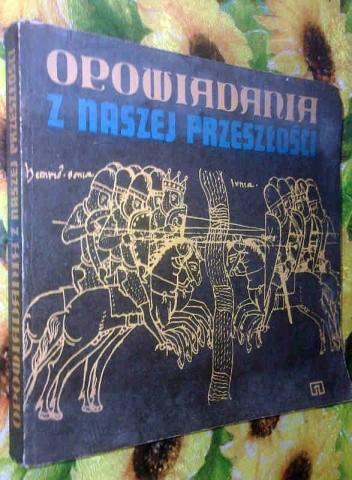 Okładka książki Opowiadania z naszej przeszłości