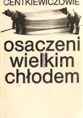 Okładka książki Osaczeni wielkim chłodem