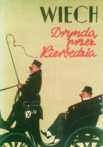 Okładka książki Dryndą przez Kierbedzia
