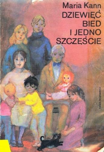 Okładka książki Dziewięć bied i jedno szczęście