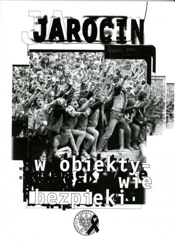 Okładka książki Jarocin w obiektywie bezpieki