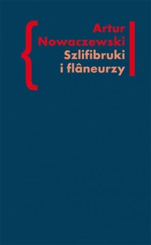 Okładka książki Szlifibruki i flâneurzy