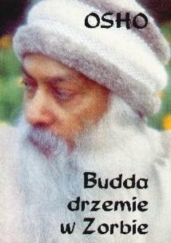 Okładka książki Budda drzemie w Zorbie