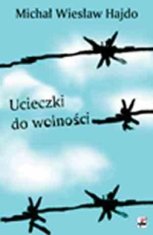 Okładka książki Ucieczki do wolności