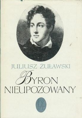 Okładka książki Byron nieupozowany