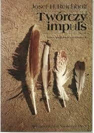 Okładka książki Twórczy impuls. Nowe spojrzenie na ewolucję