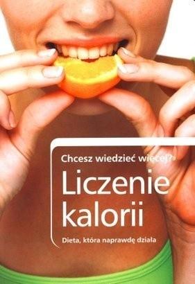 Okładka książki Liczenie kalorii. Dieta, która naprawdę działa