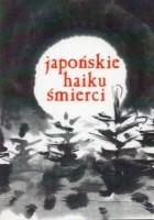 Japońskie haiku śmierci