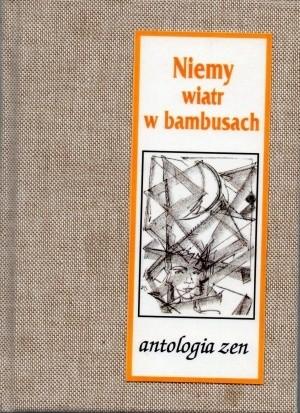 Okładka książki Niemy wiatr w bambusach. Antologia zen