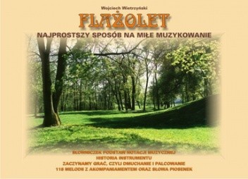 Okładka książki Flażolet. Najprostszy sposób na miłe muzykowanie