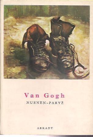 Okładka książki Van Gogh. Nuenen-Paryż