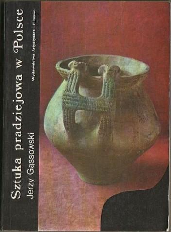 Okładka książki Sztuka pradziejowa w Polsce