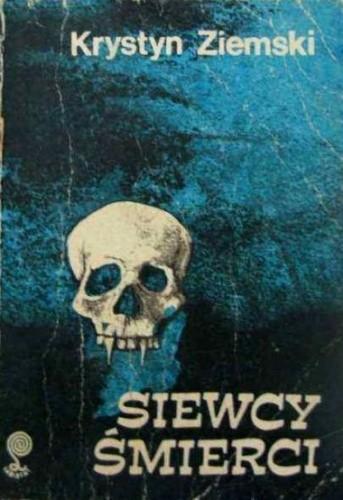 Okładka książki Siewcy śmierci