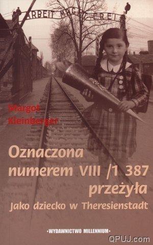 Okładka książki Oznaczona numerem VII1 387 przeżyła. Jako dziecko w Theresienstadt