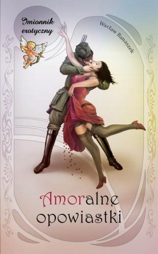Okładka książki Amoralne opowiastki
