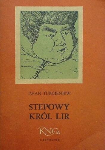 Okładka książki Stepowy Król Lir i inne opowiadania