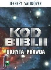 Okładka książki Kod Biblii. Ukryta prawda