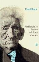 Okładka książki Patriarchatu dawno miniona chwała