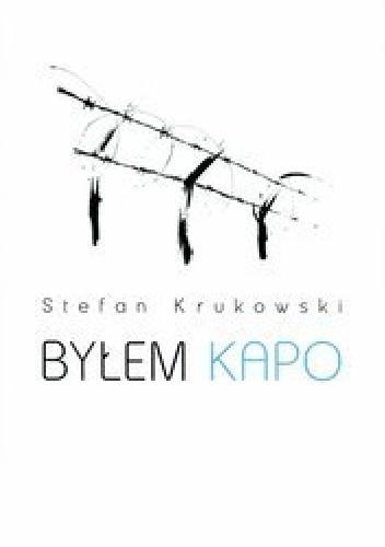 Okładka książki Byłem Kapo