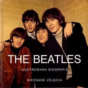 Okładka książki The Beatles. Ilustrowana biografia