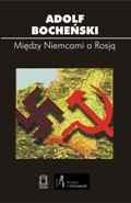 Okładka książki Między Niemcami a Rosją