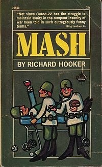 Okładka książki MASH: A Novel About Three Army Doctors