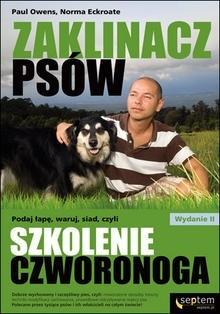 Okładka książki Zaklinacz psów. Podaj łapę, waruj, siad, czyli szkolenie czworonoga