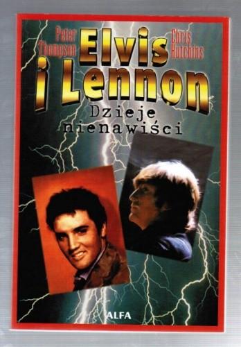 Okładka książki Elvis i Lennon: Dzieje nienawiści