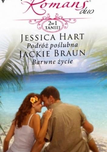 Okładka książki Podróż poślubna. Barwne życie