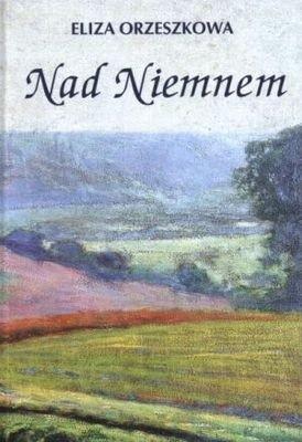 Okładka książki Nad Niemnem