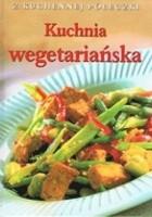 Kuchnia wegetariańska. Z kuchennej półeczki