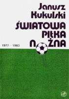 Światowa piłka nożna 1977-1983
