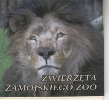 Okładka książki Zwierzęta zamojskiego ZOO