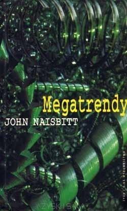 Okładka książki Megatrendy. Dziesięć nowych kierunków zmieniających nasze życie