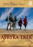 Afryka Trek. Od Przylądka Dobrej Nadziei do Kilimandżaro