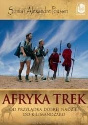 Okładka książki Afryka Trek. Od Przylądka Dobrej Nadziei do Kilimandżaro