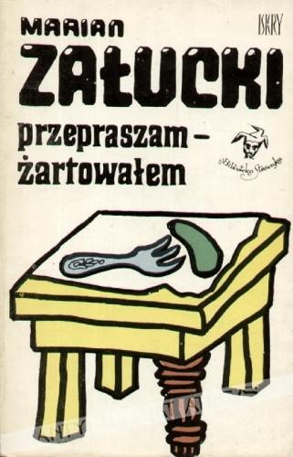 Okładka książki Przepraszam - żartowałem