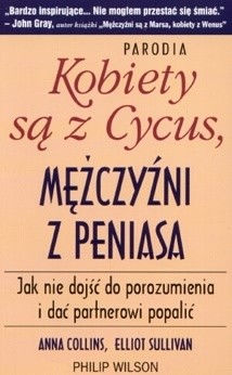 Okładka książki Kobiety są z Cycus Mężczyźni z Peniasa