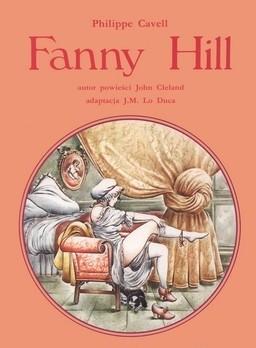Okładka książki Fanny Hill: Pamiętnik Panny Swawolnej