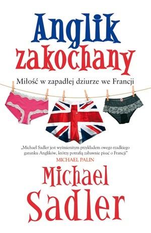 Okładka książki Anglik zakochany. Miłość w zapadłej dziurze we Francji