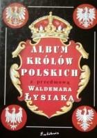 Album królów polskich