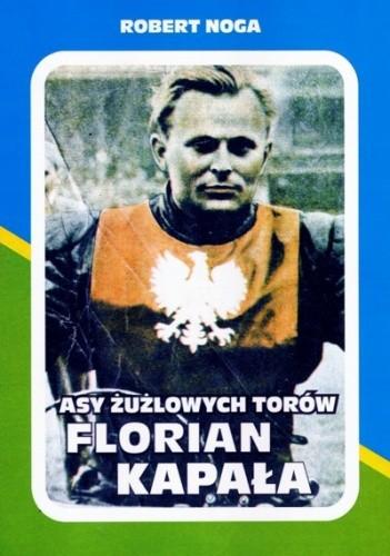 Okładka książki Asy żużlowych torów - Florian Kapała
