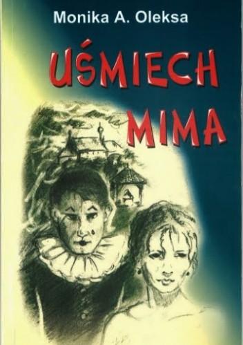 Okładka książki Uśmiech mima