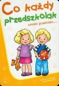 Okładka książki Co każdy przedszkolak umieć powinien